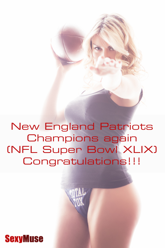 New England Patriots: Champions again (NFL Super Bowl XLIX). Congratulations!!!
